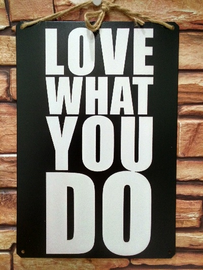 фото Love what you do